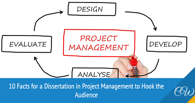 Facts for Dissertation in Project Management