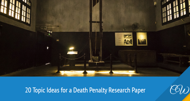 Death Penalty Research Paper Topics