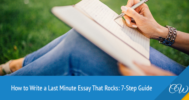 How to Write a Last Minute Essay